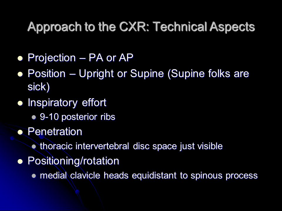 Approach to the CXR: Technical Aspects