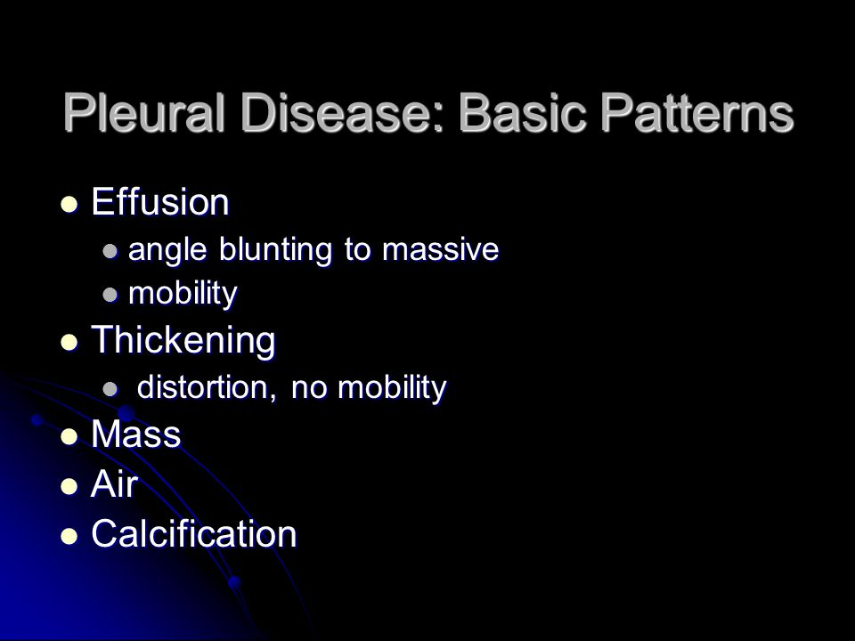 Pleural Disease: Basic Patterns