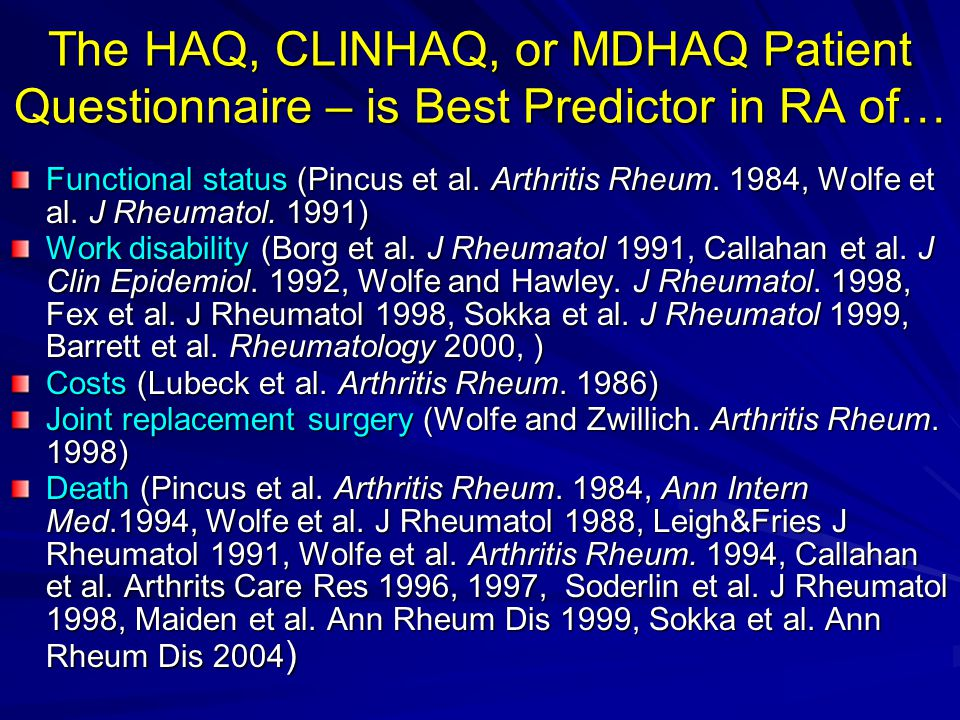 The HAQ, CLINHAQ, or MDHAQ Patient Questionnaire – is Best Predictor in RA of…