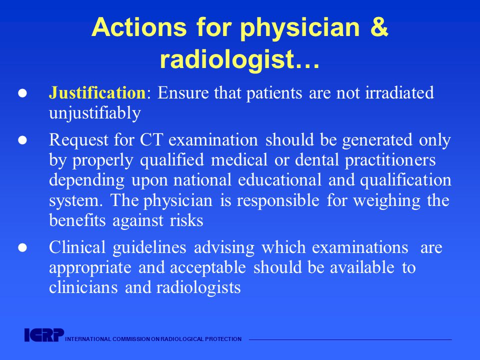Actions for physician & radiologist…