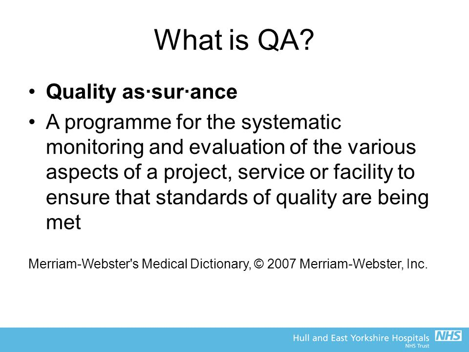 What is QA Quality as·sur·ance