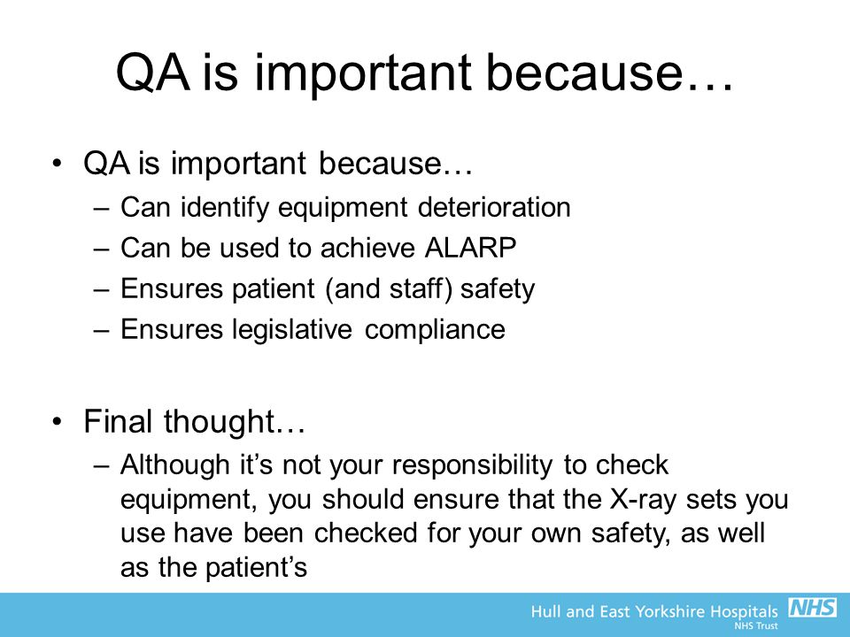 QA is important because…