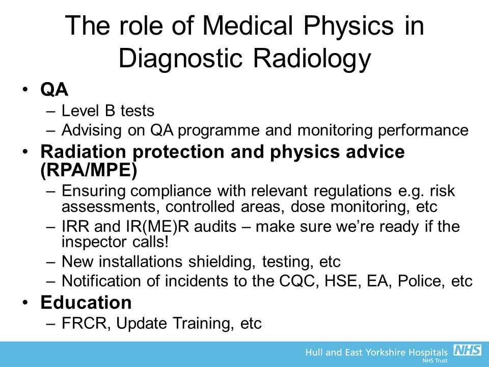 The role of Medical Physics in Diagnostic Radiology
