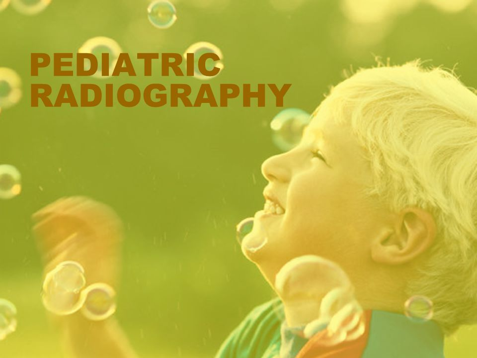 PEDIATRIC RADIOGRAPHY