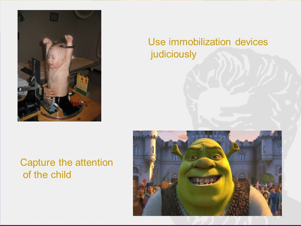 Use immobilization devices judiciously