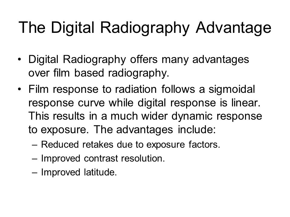 The Digital Radiography Advantage