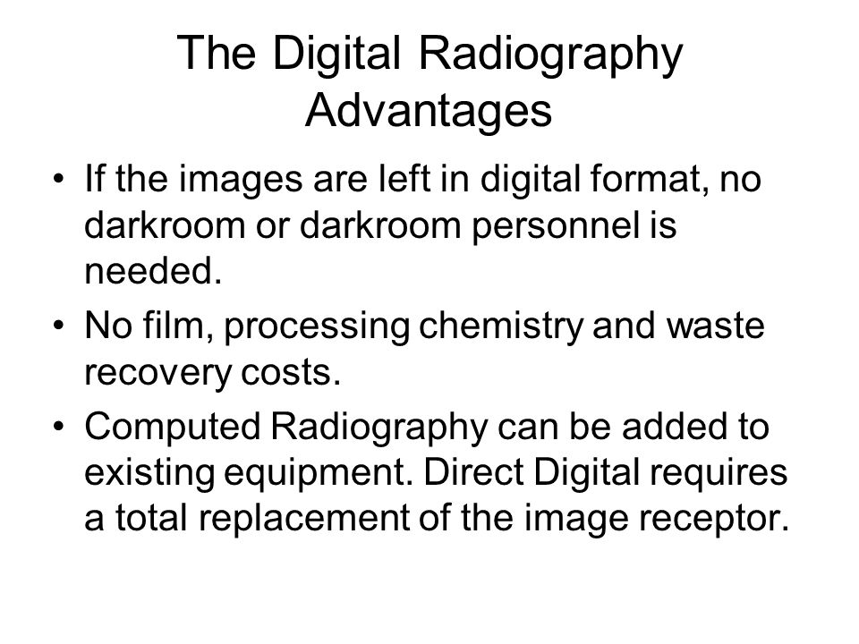 The Digital Radiography Advantages