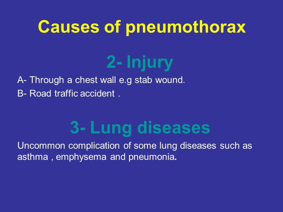 Causes of pneumothorax