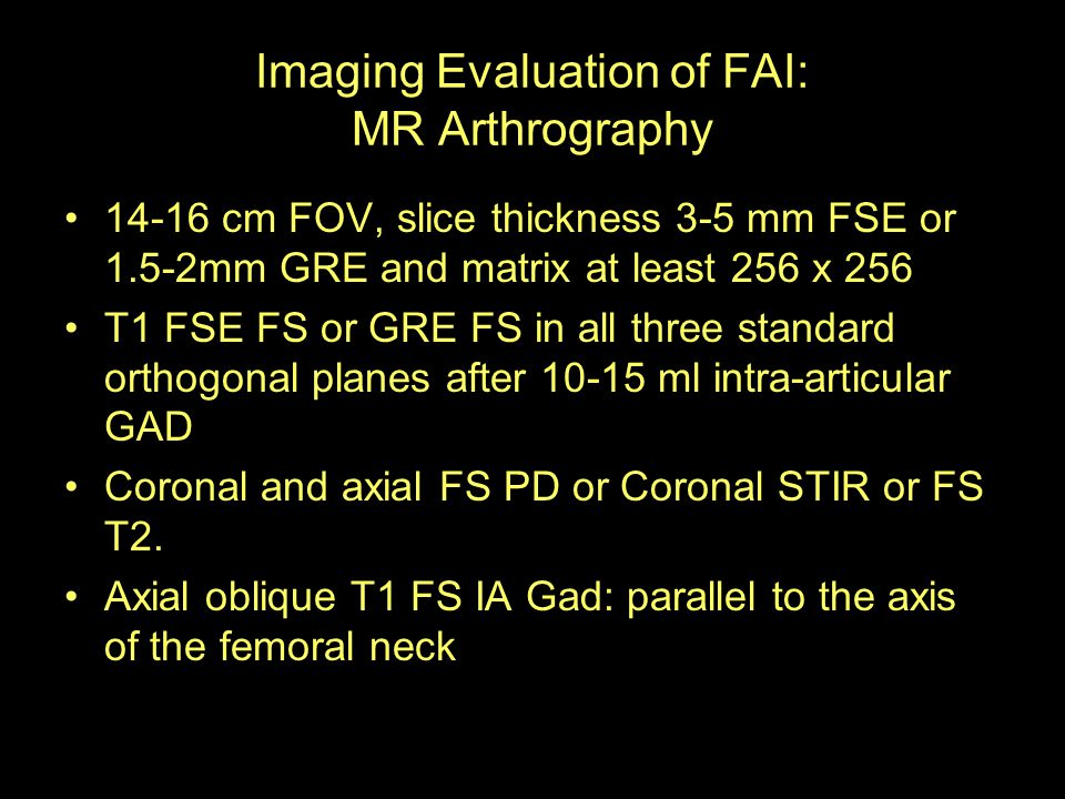 Imaging Evaluation of FAI: MR Arthrography