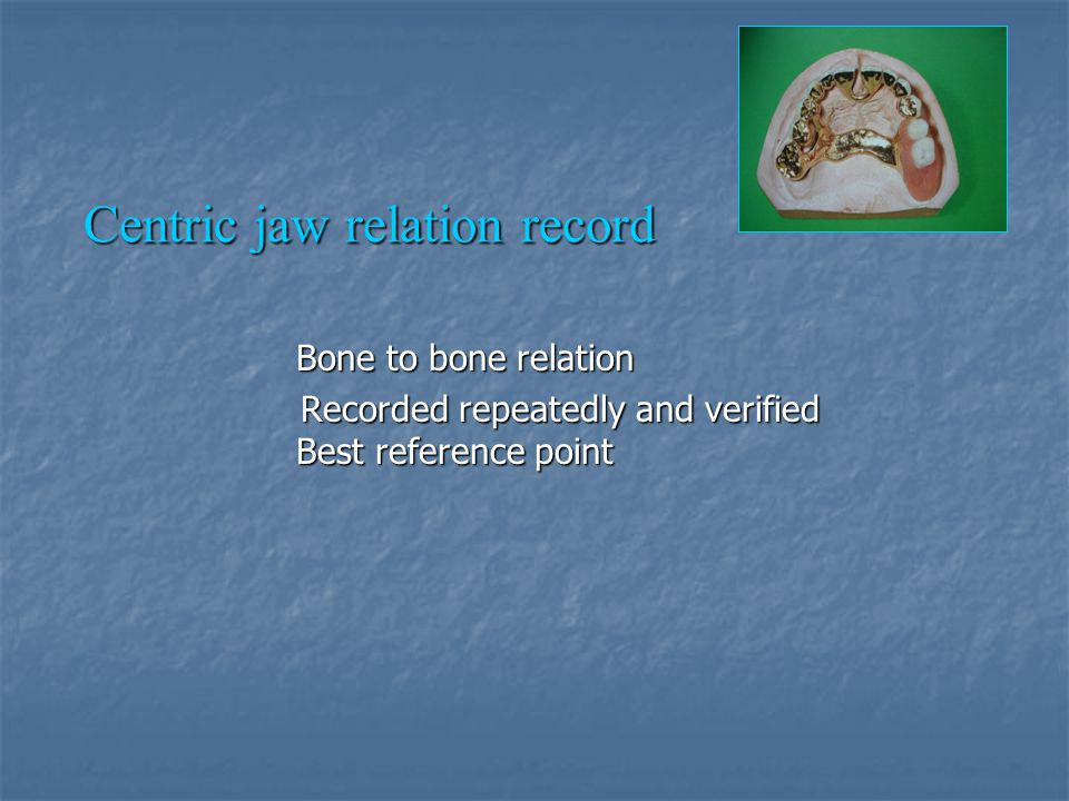 Centric jaw relation record