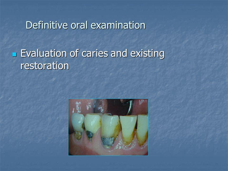 Definitive oral examination