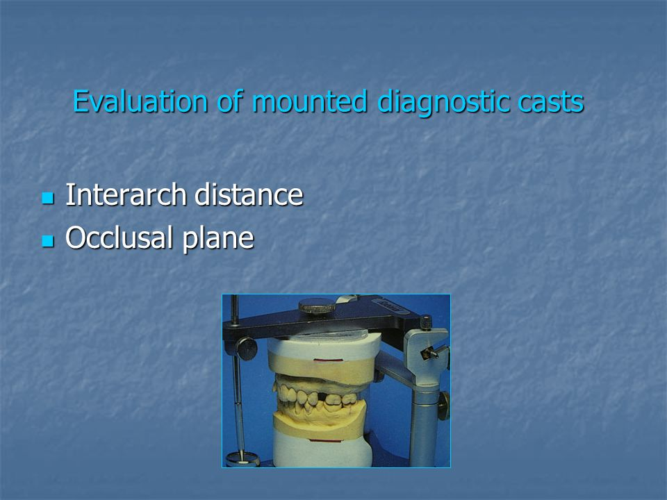 Evaluation of mounted diagnostic casts