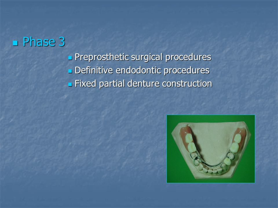 Phase 3 Preprosthetic surgical procedures