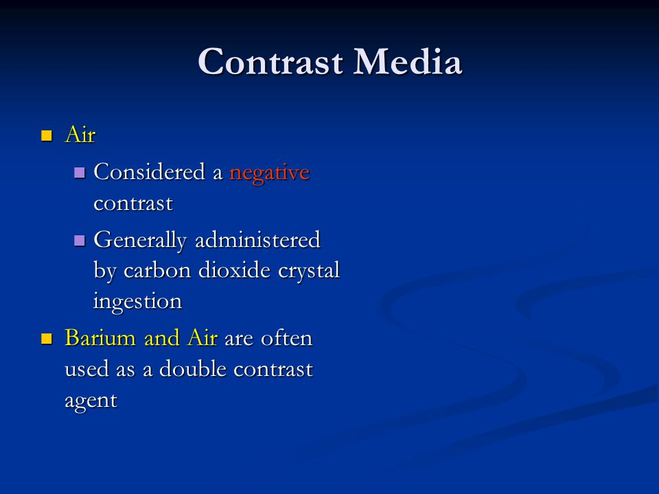 Contrast Media Air Considered a negative contrast