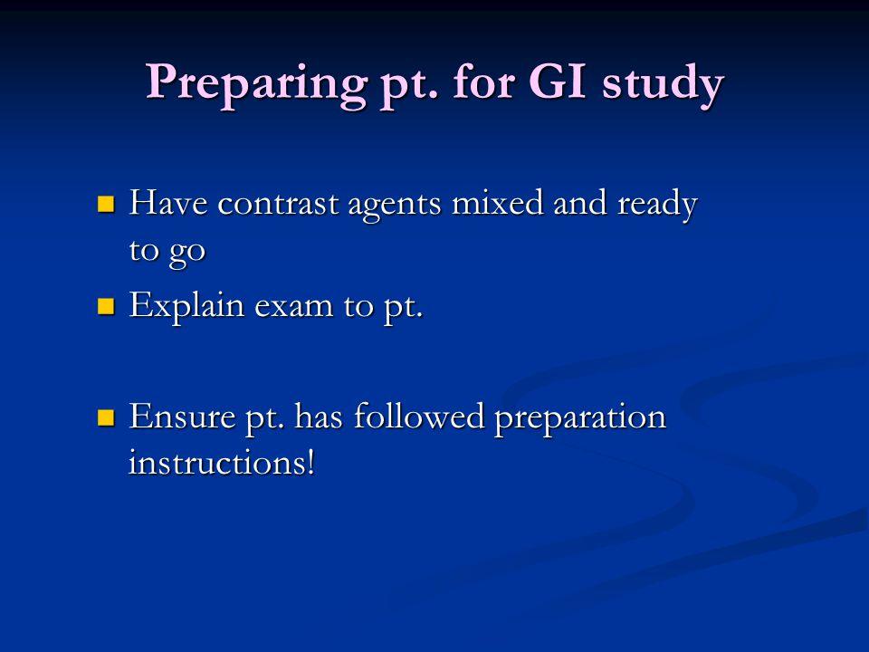 Preparing pt. for GI study