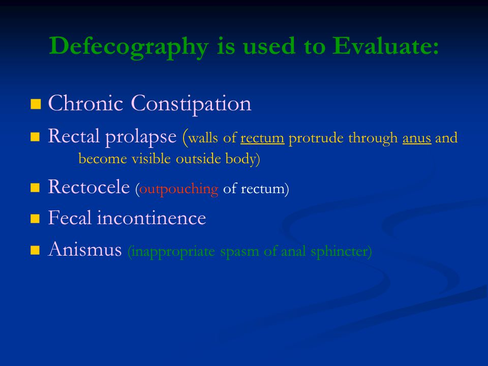 Defecography is used to Evaluate:
