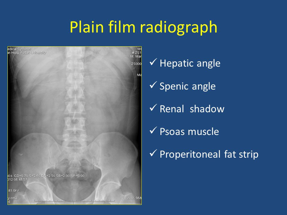 Plain film radiograph Hepatic angle Spenic angle Renal shadow