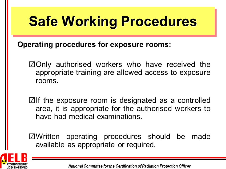 Safe Working Procedures