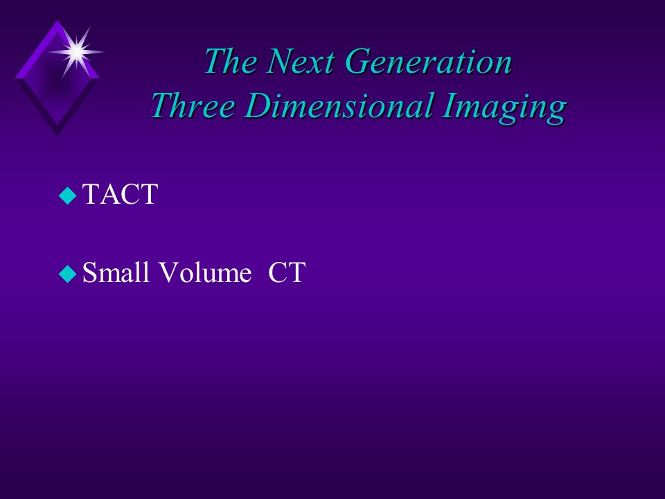 The Next Generation Three Dimensional Imaging