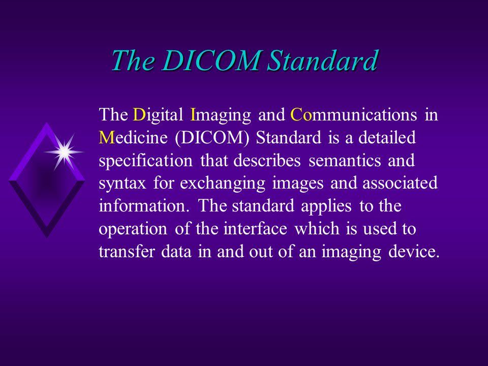 The DICOM Standard