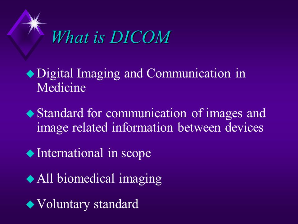 What is DICOM Digital Imaging and Communication in Medicine