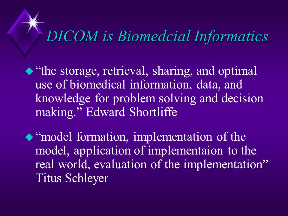 DICOM is Biomedcial Informatics