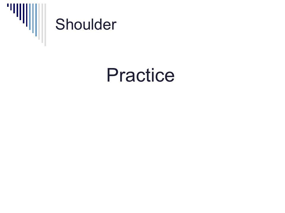 Shoulder Practice