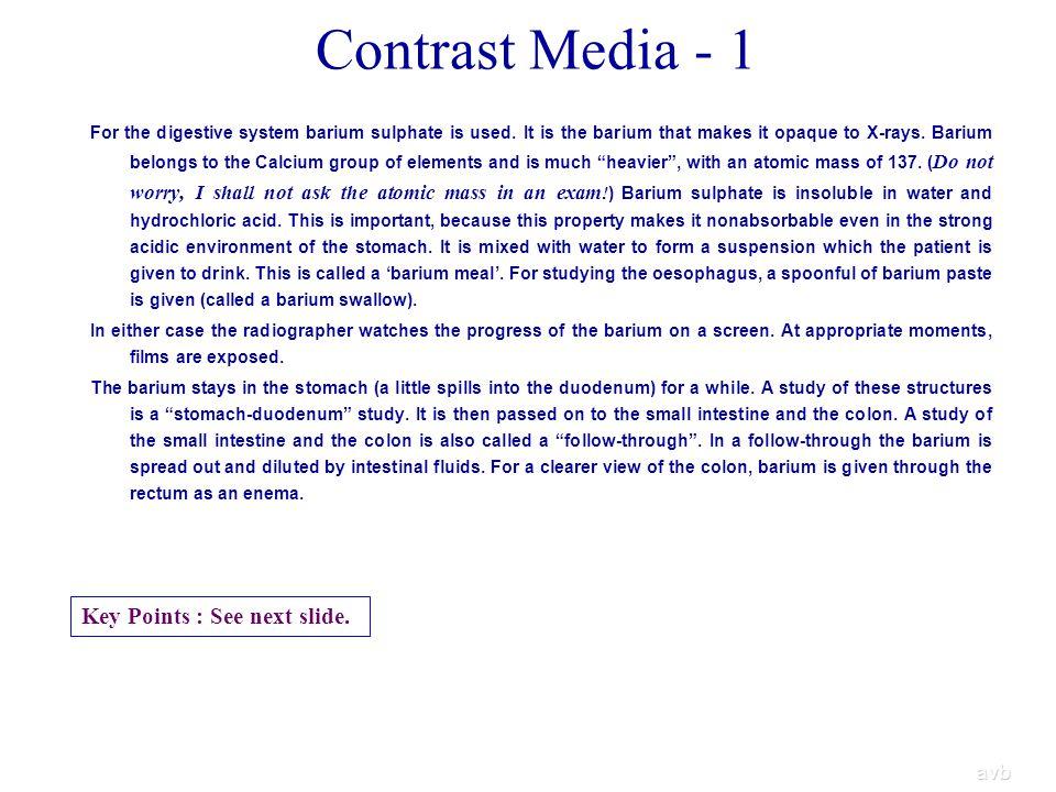 Contrast Media - 1 Key Points : See next slide. avb