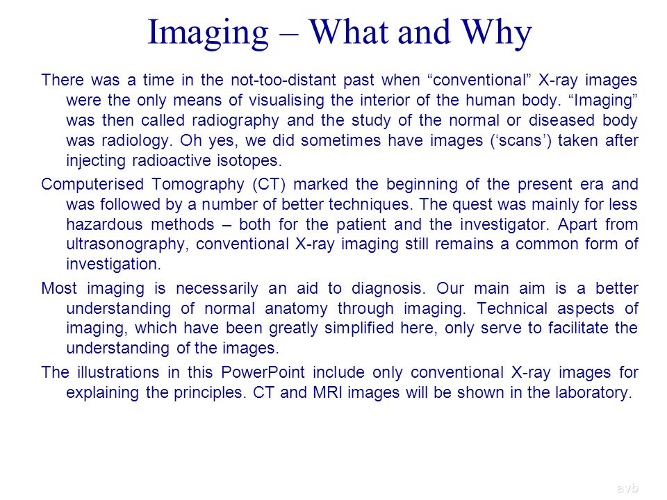 Imaging – What and Why