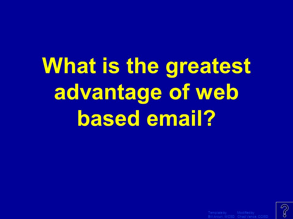 What is the greatest advantage of web based email