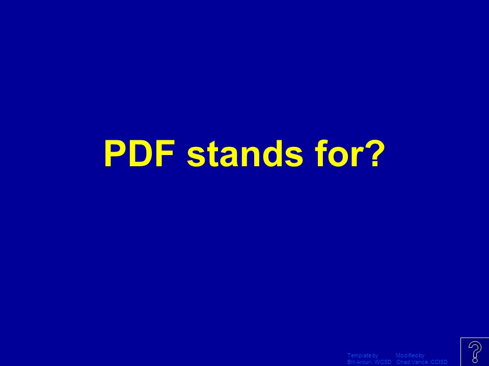 PDF stands for Template by Modified by