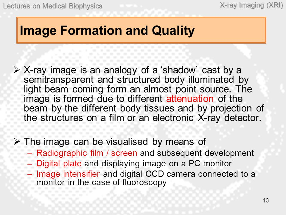 Image Formation and Quality