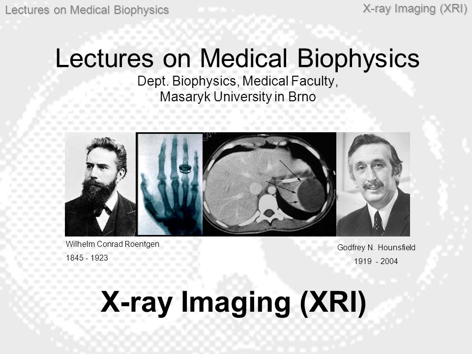 Lectures on Medical Biophysics Dept