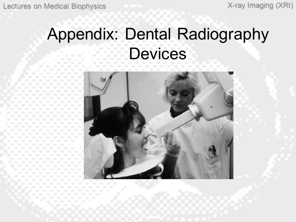 Appendix: Dental Radiography Devices