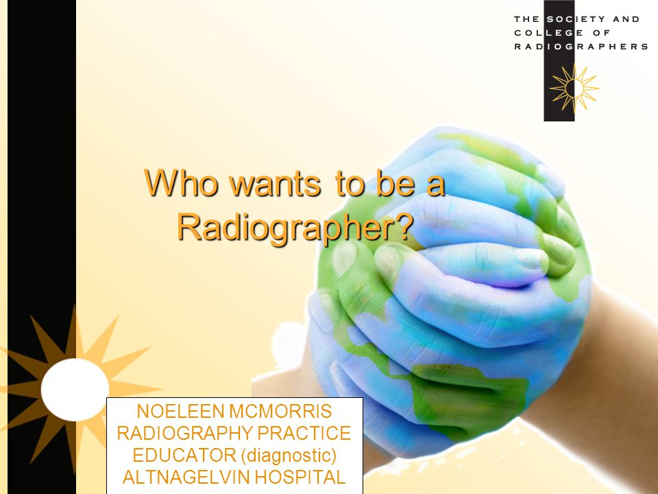 Who wants to be a Radiographer