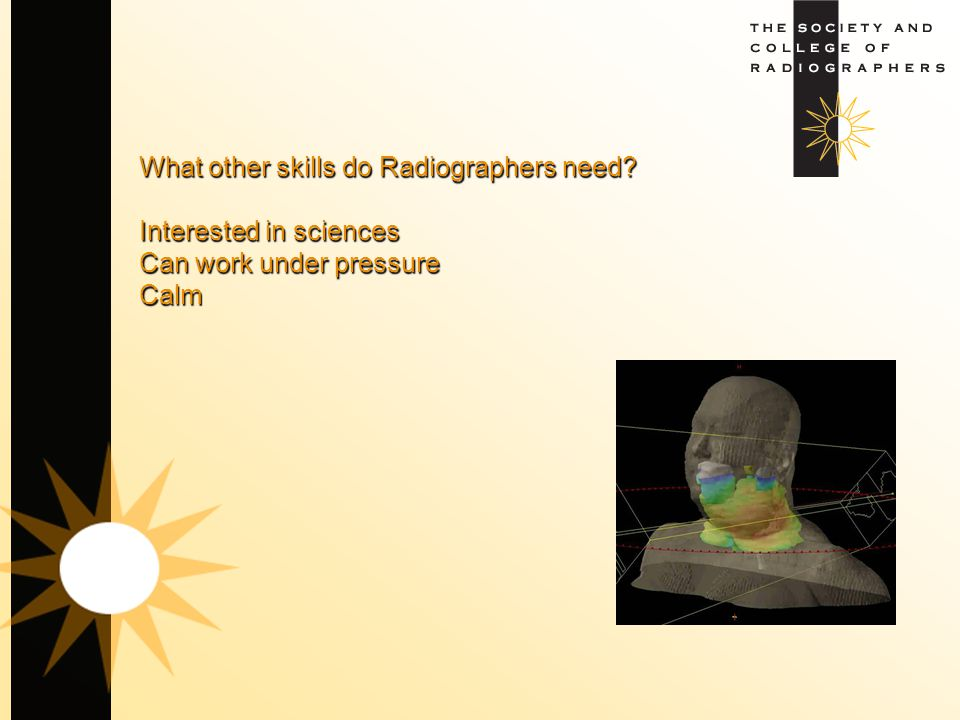 What other skills do Radiographers need