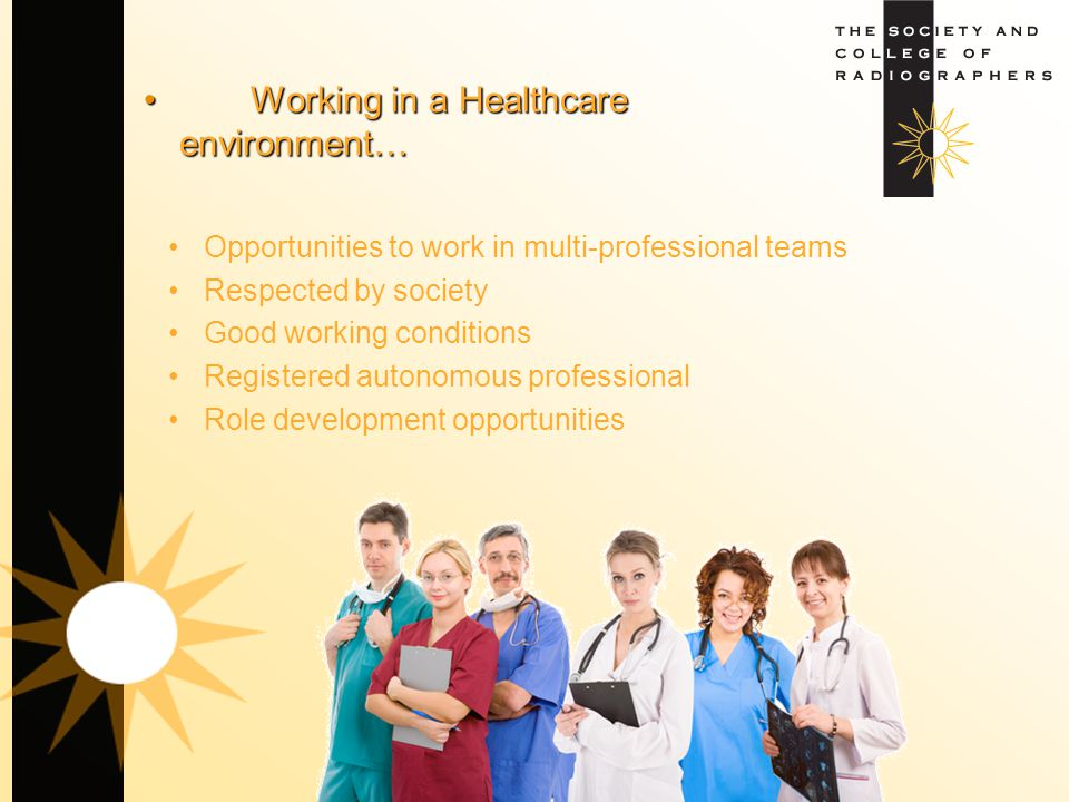 Working in a Healthcare environment…