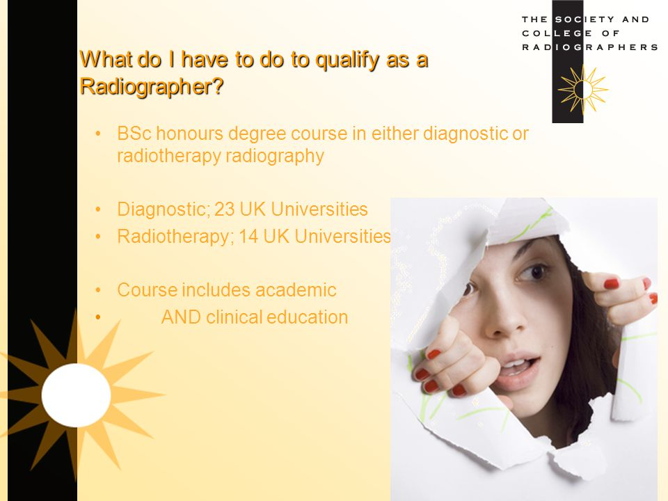 What do I have to do to qualify as a Radiographer