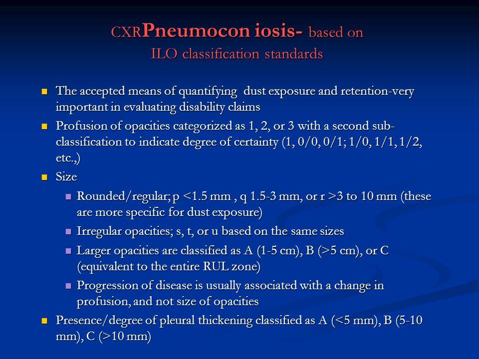 CXRPneumocon iosis- based on ILO classification standards