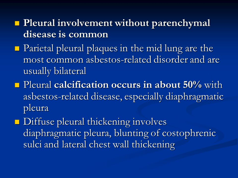 Pleural involvement without parenchymal disease is common