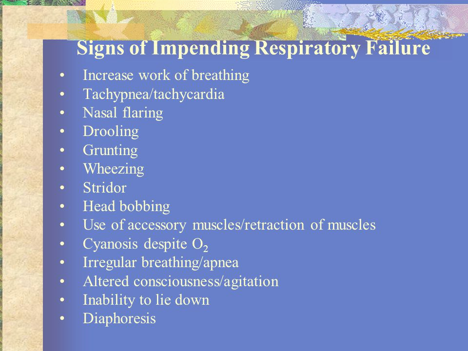 Signs of Impending Respiratory Failure