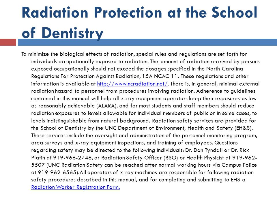 Radiation Protection at the School of Dentistry