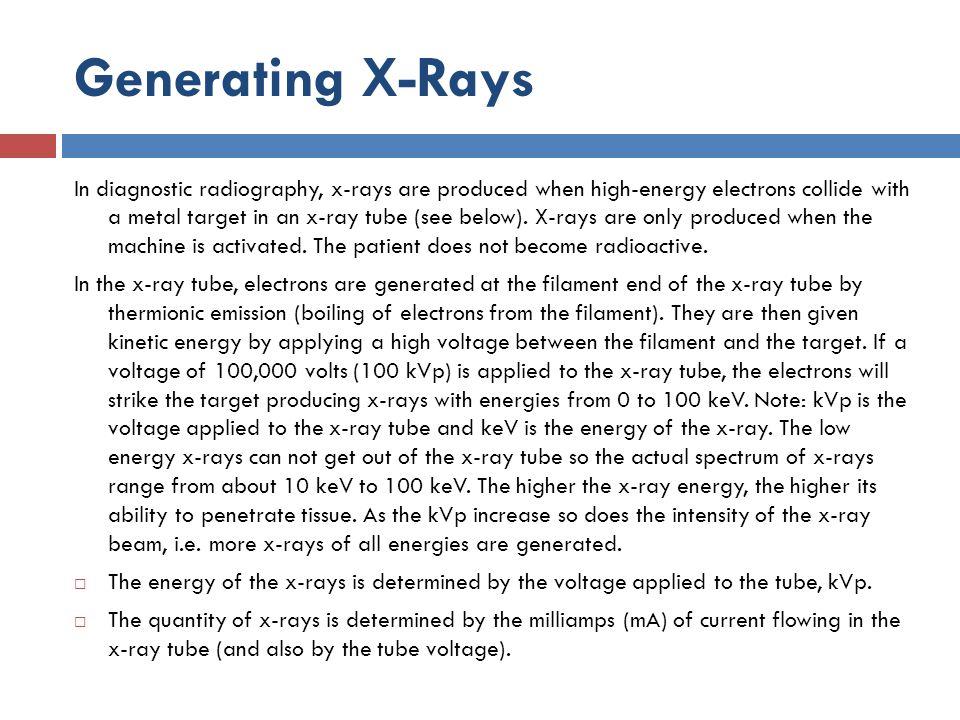Generating X-Rays