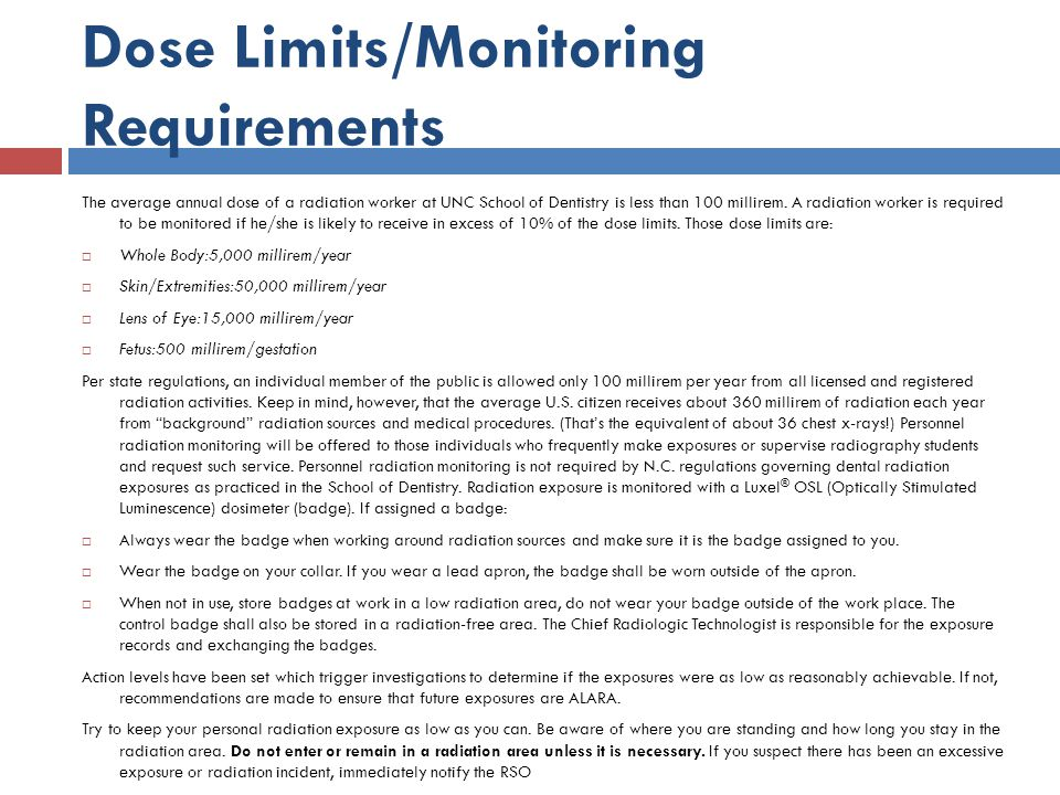 Dose Limits/Monitoring Requirements