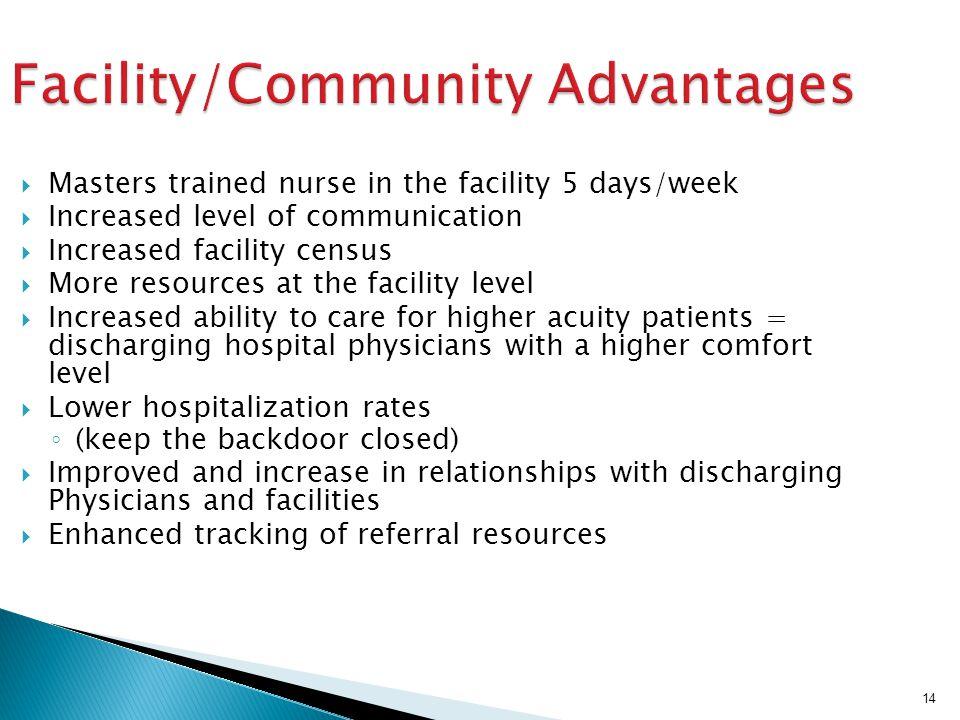 Facility/Community Advantages