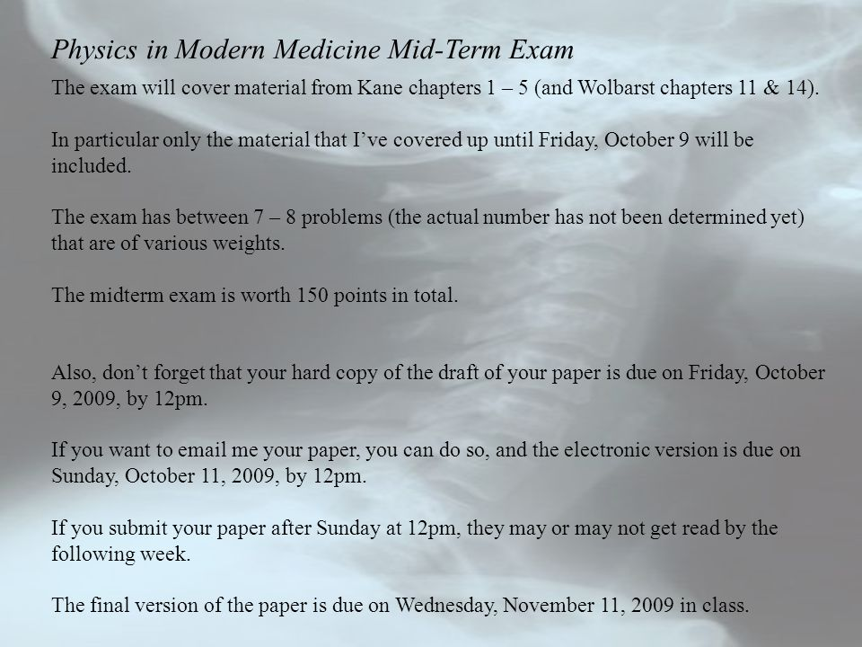 Physics in Modern Medicine Mid-Term Exam