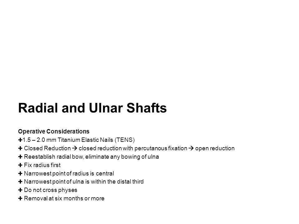 Radial and Ulnar Shafts