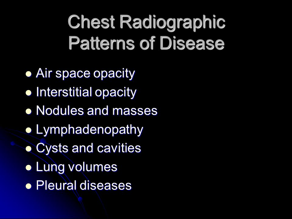 Chest Radiographic Patterns of Disease