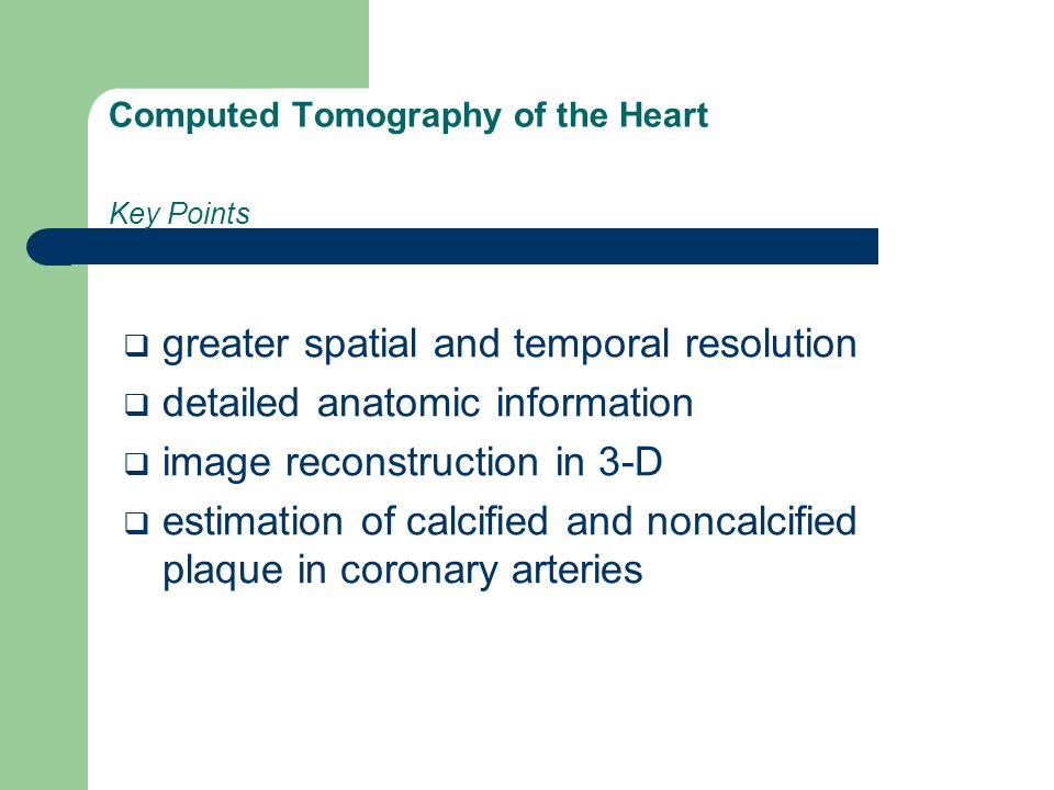 Computed Tomography of the Heart Key Points
