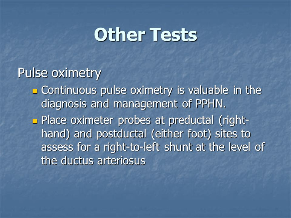 Other Tests Pulse oximetry